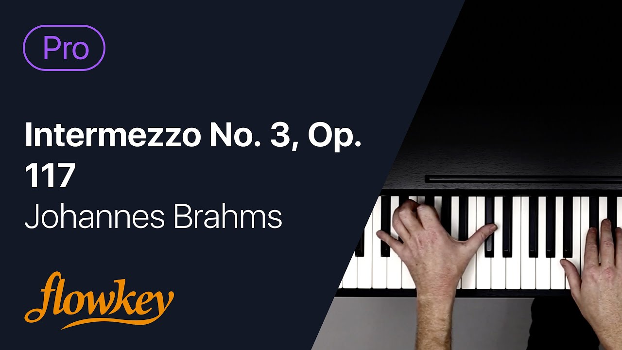 Intermezzo No. 3, Op. 117 - Johannes Brahms ((Pro) Piano Tutorial)