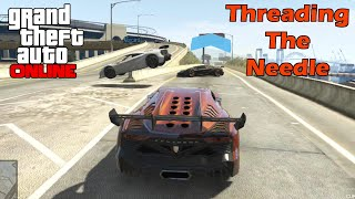 Threading The Needle - GTA Online