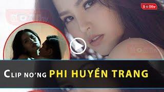 lộ clip n0'ng Diễn viên Phi Huyền Trang
