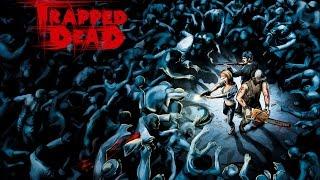 Trapped Dead Стоит покупать