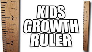 How to Build a Kids Growth Ruler