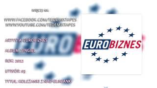Eurobiznes - Koleżanki z Nad Glinianki