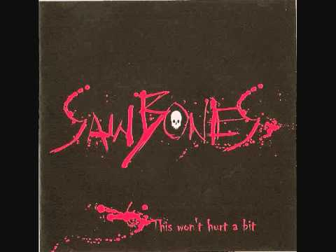 Sawbones - Heart Of Gold