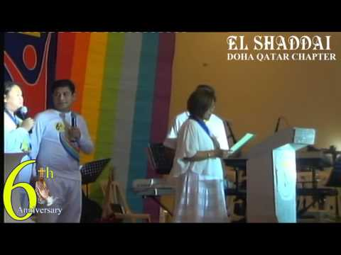 EL SHADDAI Doha Qatar Chapter - 6th Anniversary with Bro Rey Vargas