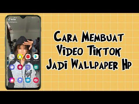 Cara Membuat Video Tiktok Jadi Wallpaper Hp Wallpaper Dari Video Tik Tok Youtube