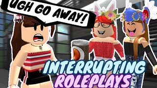 INTERRUPTING ROLEPLAYS ON ROBLOX! (FUNNY!)