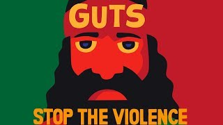 Guts - Stop the Violence (feat. Beat Assailant)