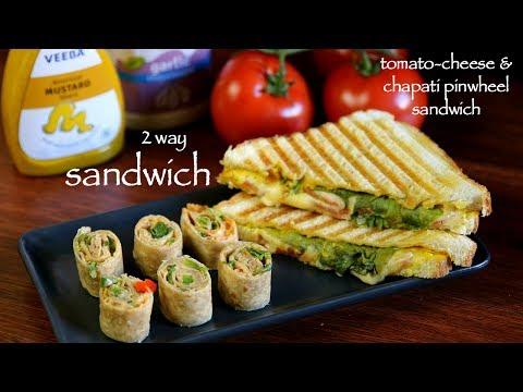 2 Way Sandwich - Chapati Pinwheel & Tomato And Cheese Sandwich Recipe