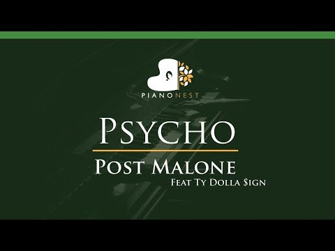 Post Malone Feat Ty Dolla Sign - Psycho - LOWER Key (Piano Karaoke / Sing Along)
