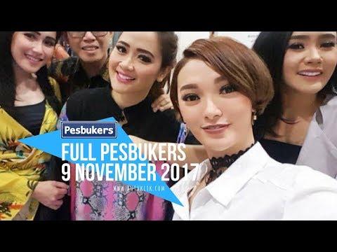 FULL PESBUKER 9 NOVEMBER 2017