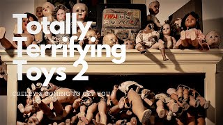 Totally Terrifying Toys Two – Creepy & Coming to Get You PBS