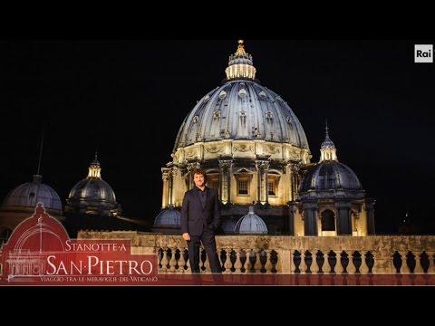 Stanotte a San Pietro - Viaggio tra le meraviglie del Vaticano