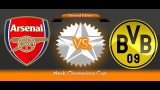 PES6 2nd Meski Champions Cup - Arsenal vs Borussia Dortmund : Eight Finals Leg 2