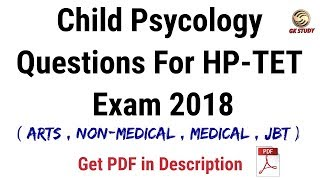 Child Psychology Questions For HP - TET Exam 2018 ! For ARTS , NON-MEDICAL , MEDICAL & JBT !