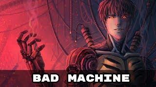 Nightcore -  Bad Machine