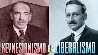 LIBERALISMO vs KEYNESIANISMO - DIFERENCIAS y CRITICAS