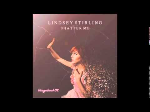 Shatter Me -Lindsey Stirling feat. Lzzy Hale HQ [audio]