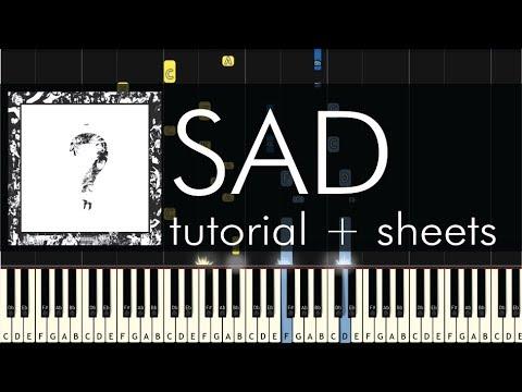 XXXTentacion - SAD! - Piano Tutorial + Sheets