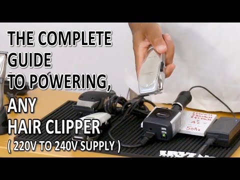 Hair Clippers: The Ultimate Guide To Powering Any Clipper Any Where In The World Correctly