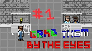 Grab Them By The Eyes Ep. 1 Jay's Stand!