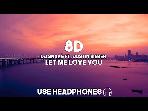 DJ Snake ft. Justin Bieber - Let Me Love You (8D Audio)