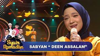 Deen Assalam -  Sabyan   Syahdu Banget Ini !!   Syair Ramadan GTV