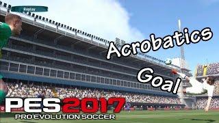 PES 2017 Best Acrobatic Goal