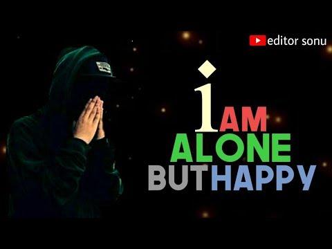I Am Alone  Boy Attitude Dialouges Status  Alone Boy Whatsapp Status