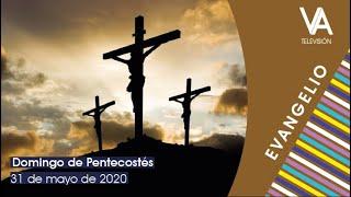 Evangelio del 31 de mayo de 2020 - Solemnidad de Pentecostés
