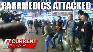 Paramedics attacked while trying to save woman's life | A Current Affair Australia 2018