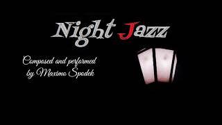 NIGHT JAZZ MUSIC FOR DINNER SLEEP RELAX STUDY CHILL OUT BACKGROUND JAZZ BOSSA NOVA