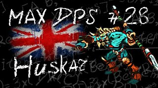 Maximum DPS - English Season: Huskar