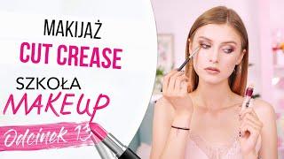Jak wykonać makijaż CUT CREASE? | 13 LEKCJA MAKIJAŻU
