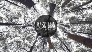 Mask Man - Best Of Hands Up & Dance Mix #2