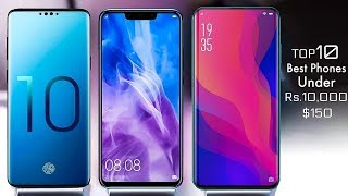 Top 10 Best Smartphones Under Rs.10,000 $150 in August 2018 | Top 10 Best Smartphones 2018
