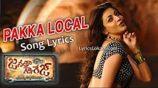 Pakka Local Song Lyrics - Janatha Garege