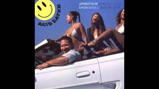 Aphex Twin - Windowlicker (Smoke&Roll Acid Re-Edit)