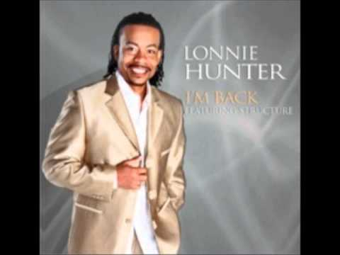 Lonnie Hunter feat. Structure-I'm Back