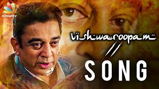OFFICIAL : Vishwaroopam 2 Single Release Date is here | Kamal Haasan | Latest Tamil Cinema News