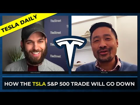 Explained: TSLA's S&P 500 Inclusion w/ Rich Lee: Head of ETF Trading at Baird