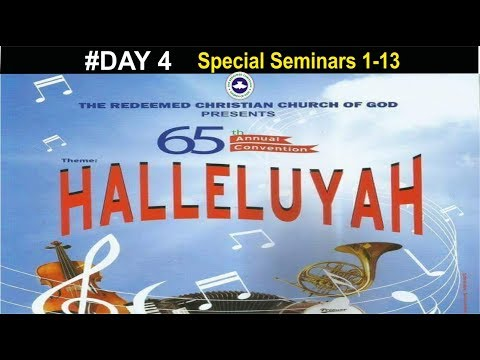 RCCG 65th ANNUAL CONVENTION 2017 #Day 4_ Special Seminars 1-13