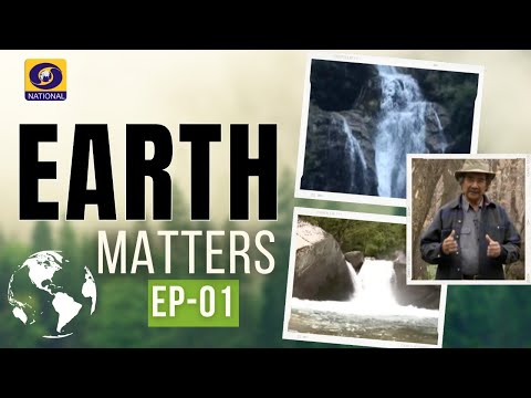 Earth Matters - Ep # 01