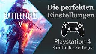 Battlefield V - Die perfekten Einstellungen - PS4 Guide - Controller Settings