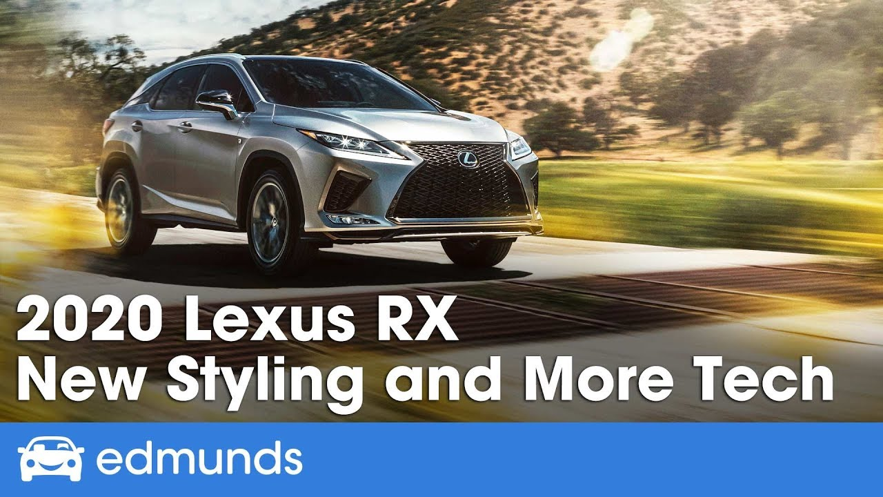 2020 Lexus Rx 350 First Look Edmunds