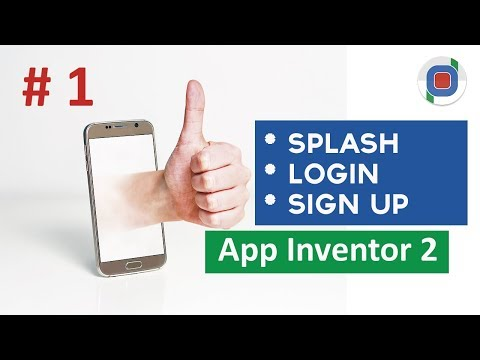 Splash, Login and Sign Up using TinyDB in App Inventor 2 - Part 1 - Tutorial 2016