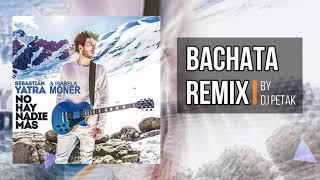 Baixar Sebastian Yatra, Isabela Moner - Me Only One (No Hay Nadie Mas) (Bachata Remix by DJ Petak)