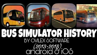 BUS SIMULATOR History (2013-2018) Android & iOS by ovilex software