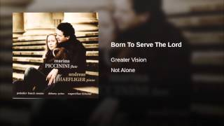 Born To Serve The Lord