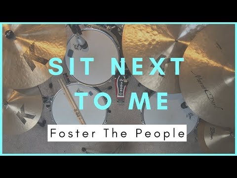 Sit Next To Me - Drum Cover - Chris Walsh