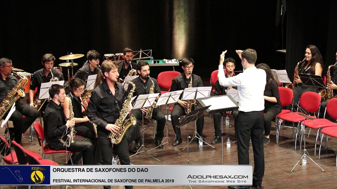 FISPalmela 2019 - Orchestra de Saxofones do DAO - Fantasie by Heitor VIllalobos